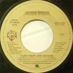 George Benson - Turn Your Love Around / Never Give Up On A Good Thingge