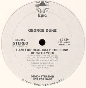 George Duke - I Am For Real (May The Funk Be With You) / Say That You Will