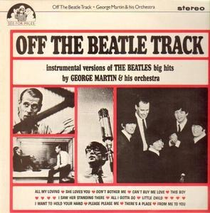 George Martin - Off the Beatle Track
