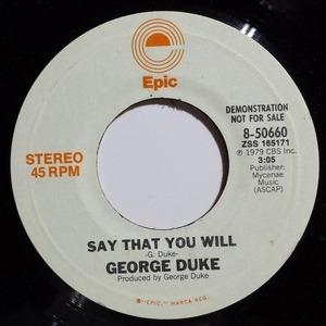 George Duke - Say That You Will
