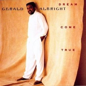 Gerald Albright - Dream Come True
