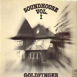 Goldfinger - Soundhouse Vol. 1