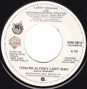 Graham Central Station - (You're A) Foxy Lady