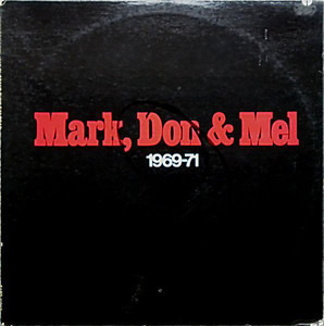 Grand Funk Railroad - Mark, Don & Mel 1969-71
