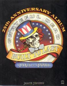 The Grateful Dead - Built To Last - 25th Anniversary Album