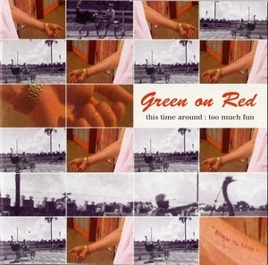 Green on Red - This Time Around : Too Much Fun