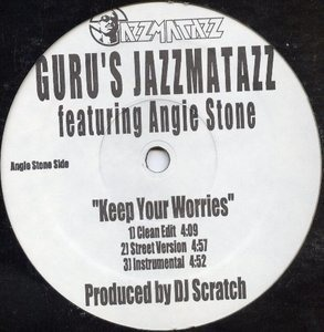 Guru - Keep Your Worries / Lift Your Fist