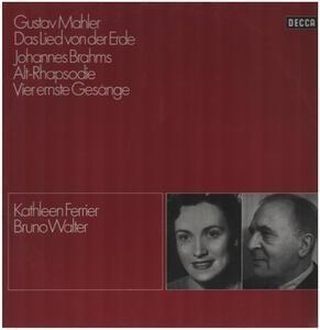 Gustav Mahler - Gustav Mahler Das Lied Von Der Erde / Johannes Brahms Alt-Rhapsodie Vier ernste Gesänge