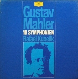 Gustav Mahler - 10 Symphonien (Kubelik)