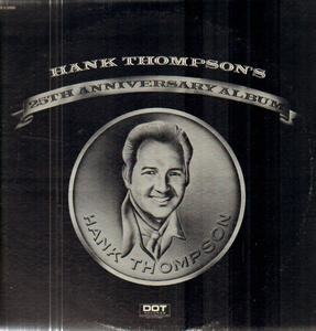 Hank Thompson - 25th Anniversary Album