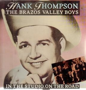 Hank Thompson - In the Studio, On the Road
