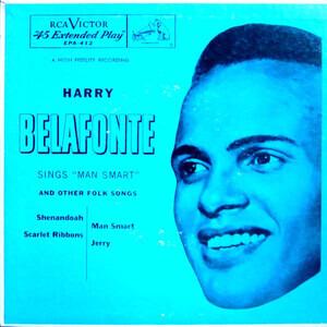 """Harry Belafonte - Harry Belafonte Sings """"Man Smart"""" And Other Folk Songs"""
