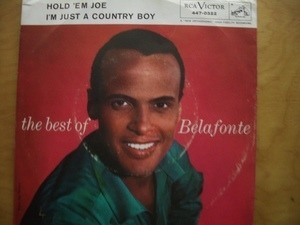 Harry Belafonte - Hold 'Em Joe / I'm Just A Country Boy