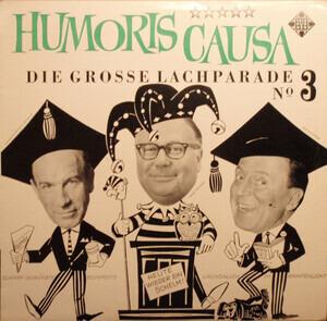 Heinz Erhardt - Humoris Causa (Die Grosse Lachparade Nº 3)