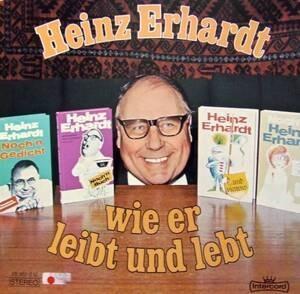 Heinz Erhardt - Wie Er Leibt und Lebt