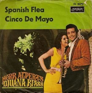 Herb Alpert & The Tijuana Brass - Spanish Flea / Cinco De Mayo