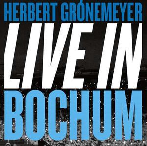 Herbert Gronemeyer - 19.06.2015 Live In Bochum