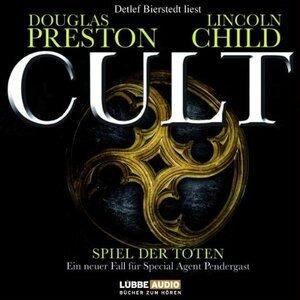 Douglas Preston - Cult - Spiel der Toten