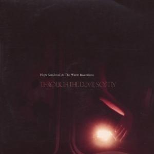 Hope Sandoval - Through the Devil Softly