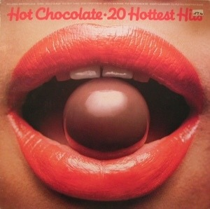 Hot Chocolate - 20 Hottest Hits