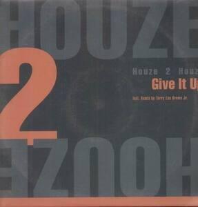 Houze 2 Houze - Give It Up