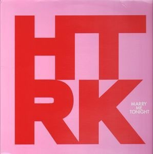 HTRK - Marry Me Tonight