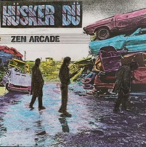 Hüsker Dü - Zen Arcade