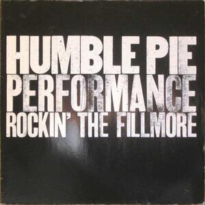 Humble Pie - Performance, Rockin' The Fillmore