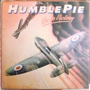Humble Pie - On to Victory