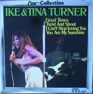 Ike & Tina Turner - Star-Collection