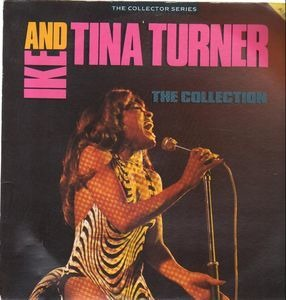 Ike & Tina Turner - The Collection ( The Collector Series )
