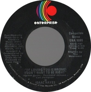 Isaac Hayes - (if loving you is wrong) I don't want to be right / rolling down a mountainside
