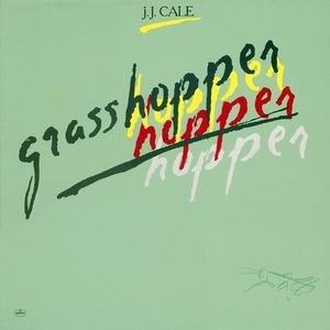 J. J. Cale - Grasshopper