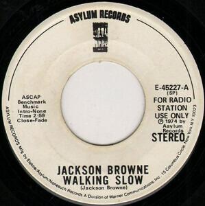 Jackson Browne - Walking Slow