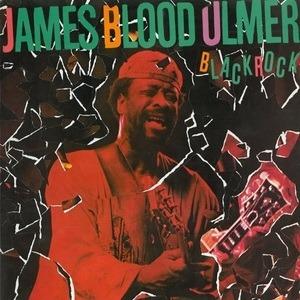 James Blood Ulmer - Black Rock