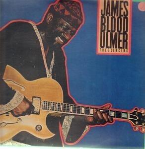 James Blood Ulmer - Free Lancing