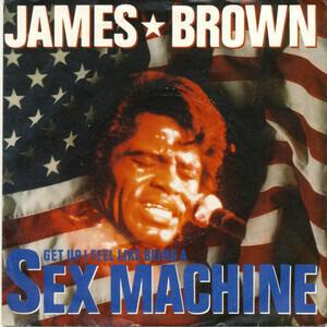 James Brown - Sex Machine / Soul Power