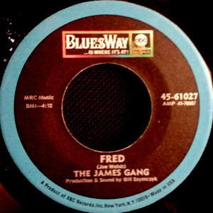 James Gang - I Don't Have The Time / Fred