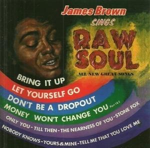 James Brown - Sings Raw Soul