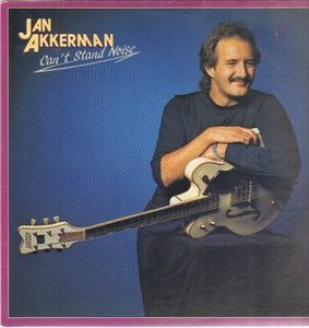 Jan Akkerman - Can't Stand Noise