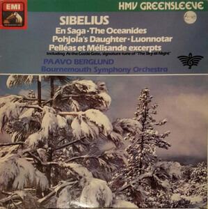 Jean Sibelius - Luonnotar, Op. 70 / Pelleas Et Milisande - Incidental Music, Op. 46 / En Saga, Op. 9 / The Oceanide