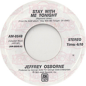 Jeffrey Osborne - Stay With Me Tonight / Don't You Get So Mad
