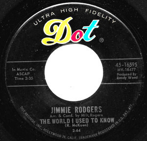 Jimmie Rodgers - The World I Used To Know / I Forgot More Than You'll Ever Know