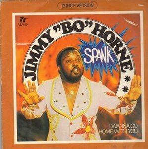 Jimmy 'Bo' Horne - Spank / I Wanna Go Home With You