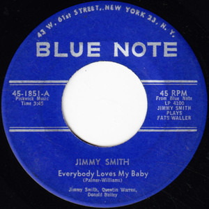 Jimmy Smith - Everybody Loves My Baby / Ain't She Sweet
