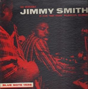 """Jimmy Smith - At Club """"Baby Grand"""" Wilmington, Delaware, Volume 1"""