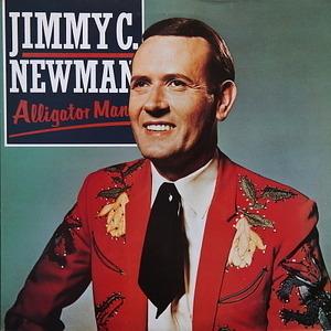 Jimmy C. Newman - Alligator Man