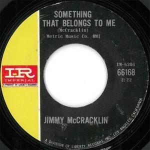 Jimmy McCracklin - Something That Belongs To Me / Come On Home