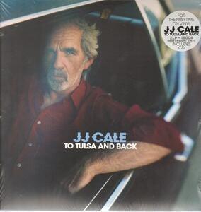 J. J. Cale - To Tulsa & Back