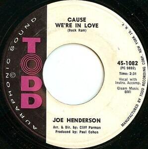 Joe Henderson - Cause We're In Love